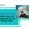 startupstory of Squadcam