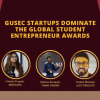 GUSEC Startups Dominate the Global Student Entrepreneur Awards