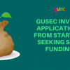 GUSEC invites Applications from Startups seeking Seed Funding