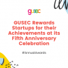 GUSEC Rewards Startups at its Fifth Anniversary Celebration