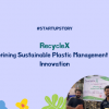 RecycleX: Redefining Sustainable Plastic Management with Innovation