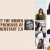 Meet the women entrepreneurs of herSTART 2.0